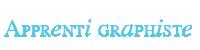 Apprenti Graphiste